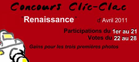 Concours Clic-Clac d'Avril 2011, Renaissance