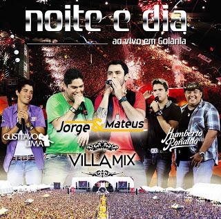 Noite e Dia – Ao Vivo em Goiânia Villa Mix 2011
