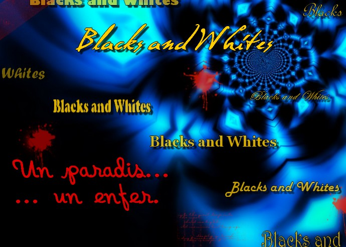 Blacks and White