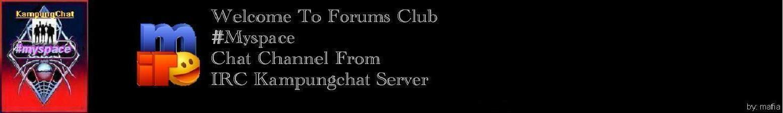 #Myspace Kampungchat Server