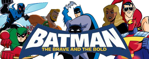 Batman: The Brave and The Bold Fan Forum