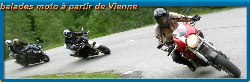 Balades à Moto au départ de Vienne en Isère et Rhône-Alpes