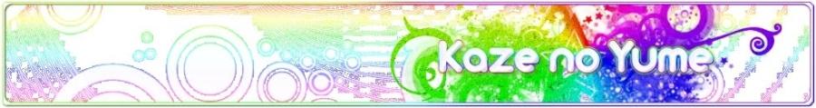Kaze no Yume