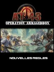 AT-43 : Opération Armageddon - Nouvelles Règles