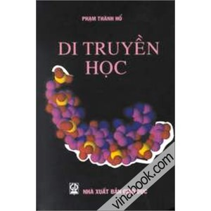 Sách Di truyền học - TS Phạm Thành Hổ