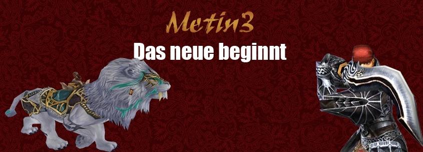 Metin3 - Das neue beginnt!