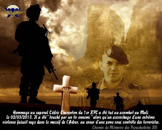 HOMMAGE au Parachutiste du 1er RCP caporal Cédric  CHARENTON tombé au MALI opération SERVAL 1er février 2013 prés de Tessali